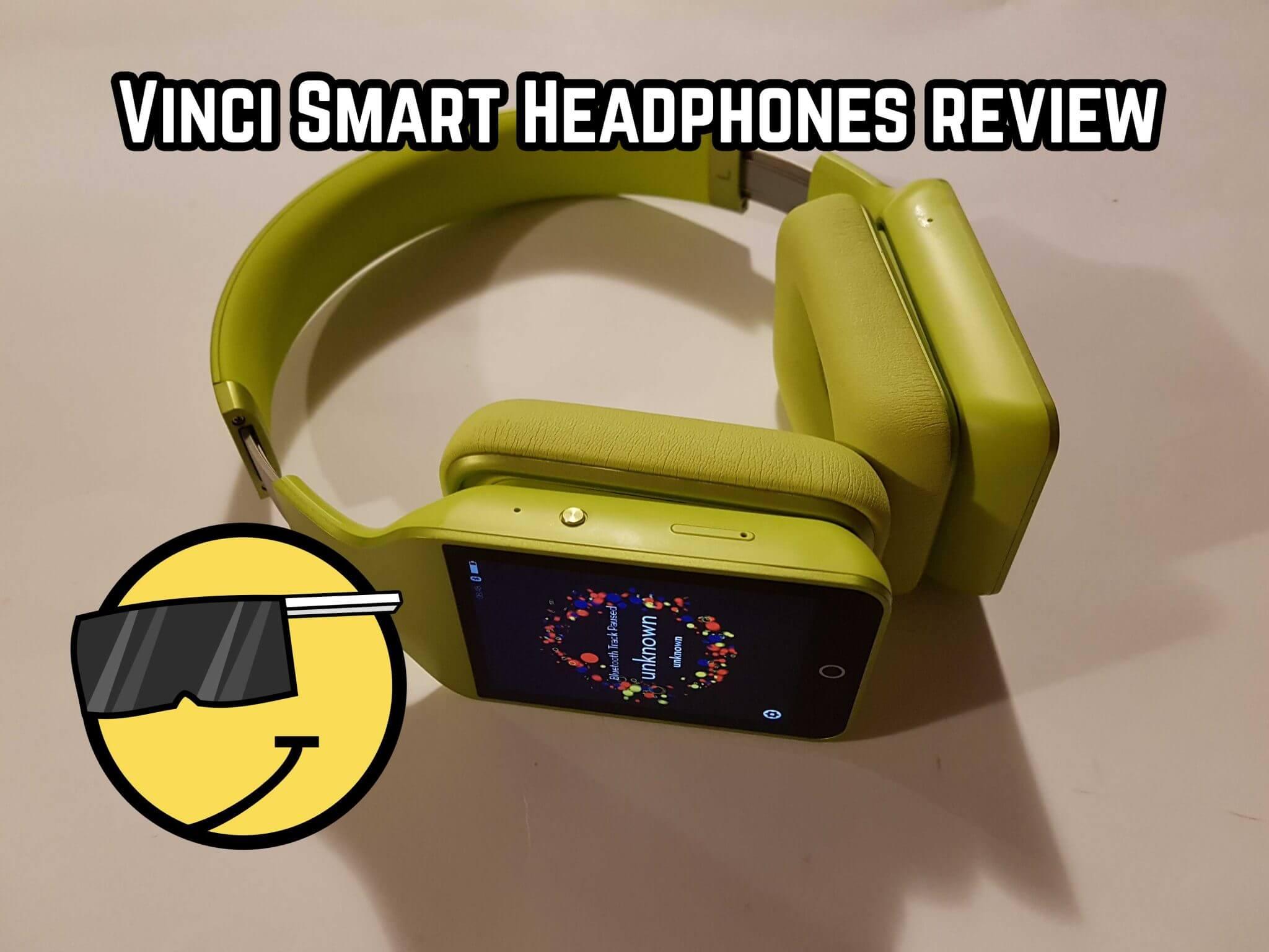 article photo: Vinci Smart Headphones review