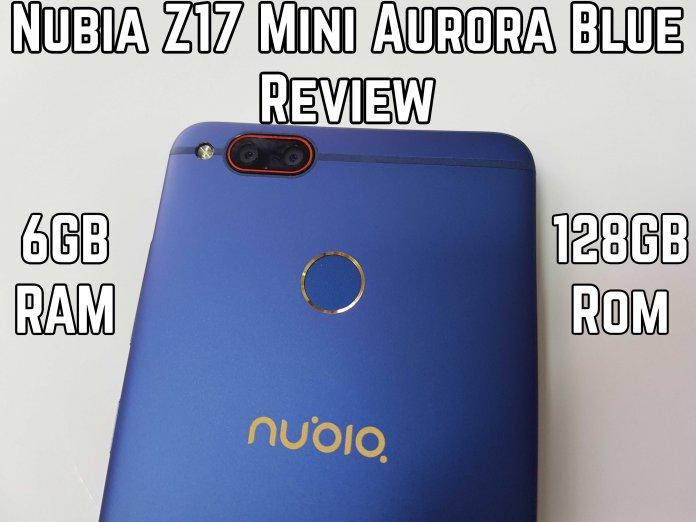 Nubia Z17 Mini Aurora Blue Review